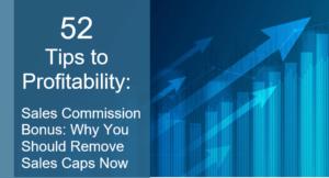 Sales Commission Remove Sales Caps