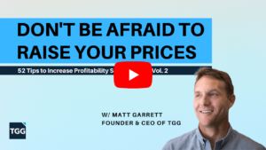 Don't Be Afraid to Raise Your Prices